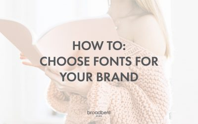 How to: Choose Fonts for your Brand